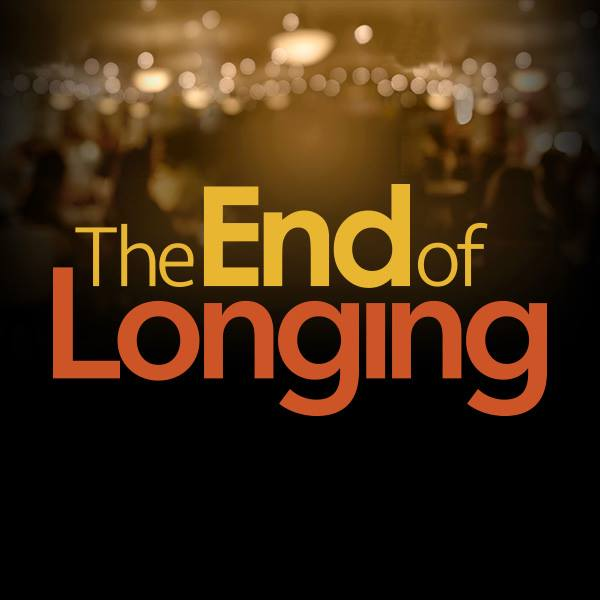 END OF LONGING